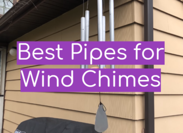 Best Pipes for Wind Chimes