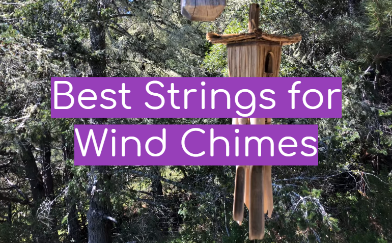 5 Best Strings for Wind Chimes