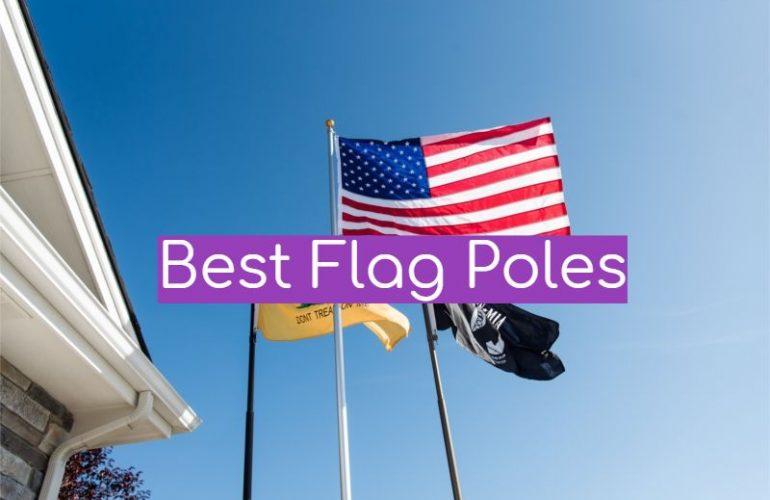 5 Best Flag Poles