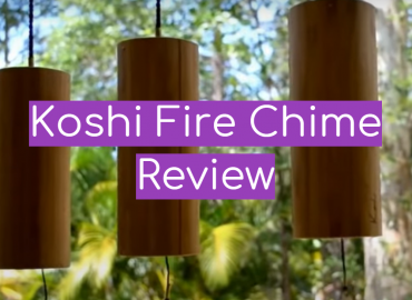 Koshi Fire Chime Review